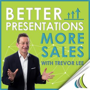 Better Presentations - More Sales Podcast